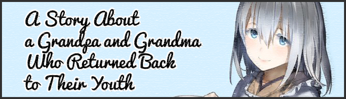 A-Story-About-a-Grandpa-and-Grandma-Who-Returned-Back-to-Their-Youth